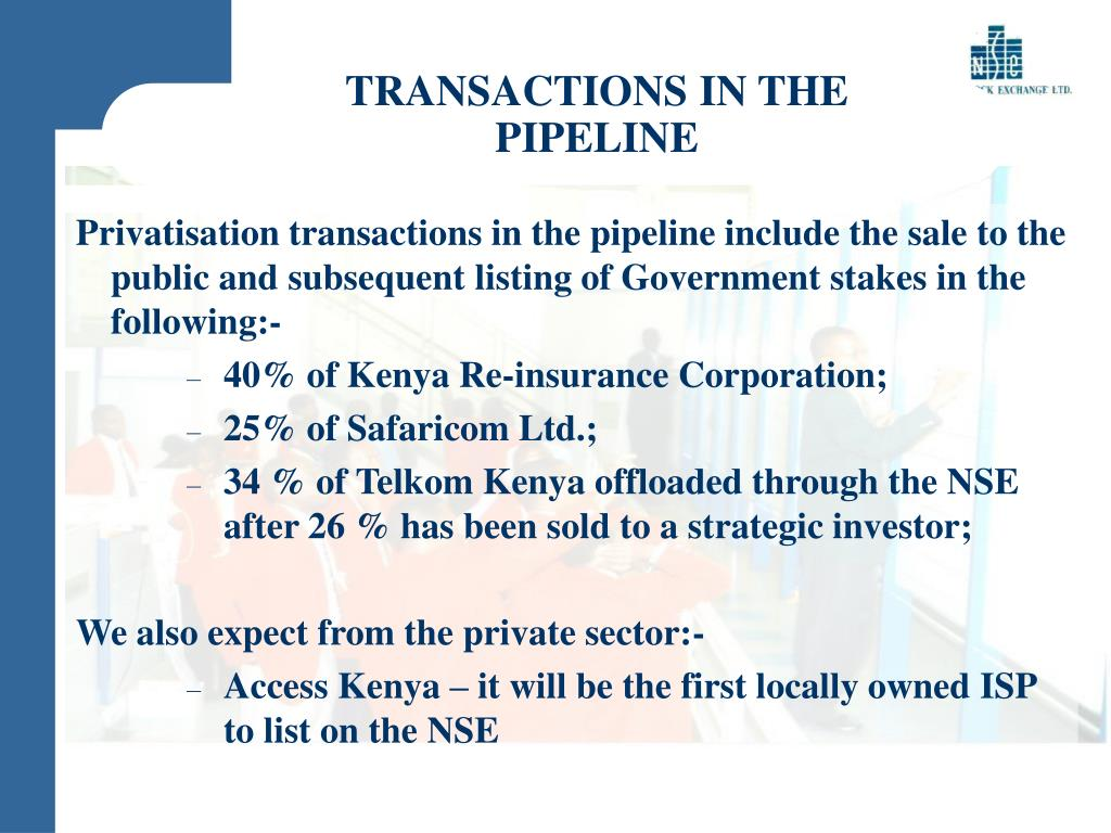 TRANSACTIONS IN THE PIPELINE