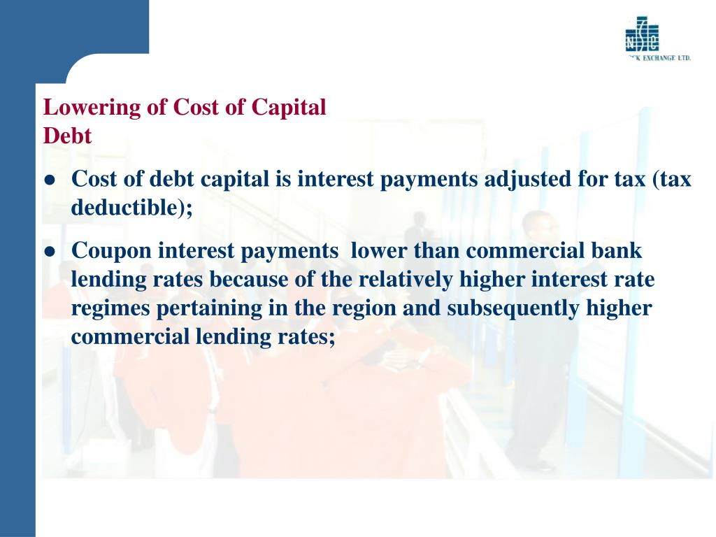 Lowering of Cost of Capital