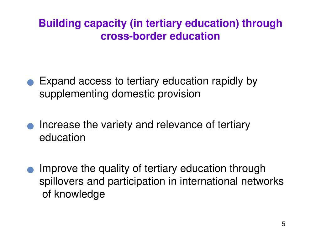 Building capacity (in tertiary education) through cross-border education