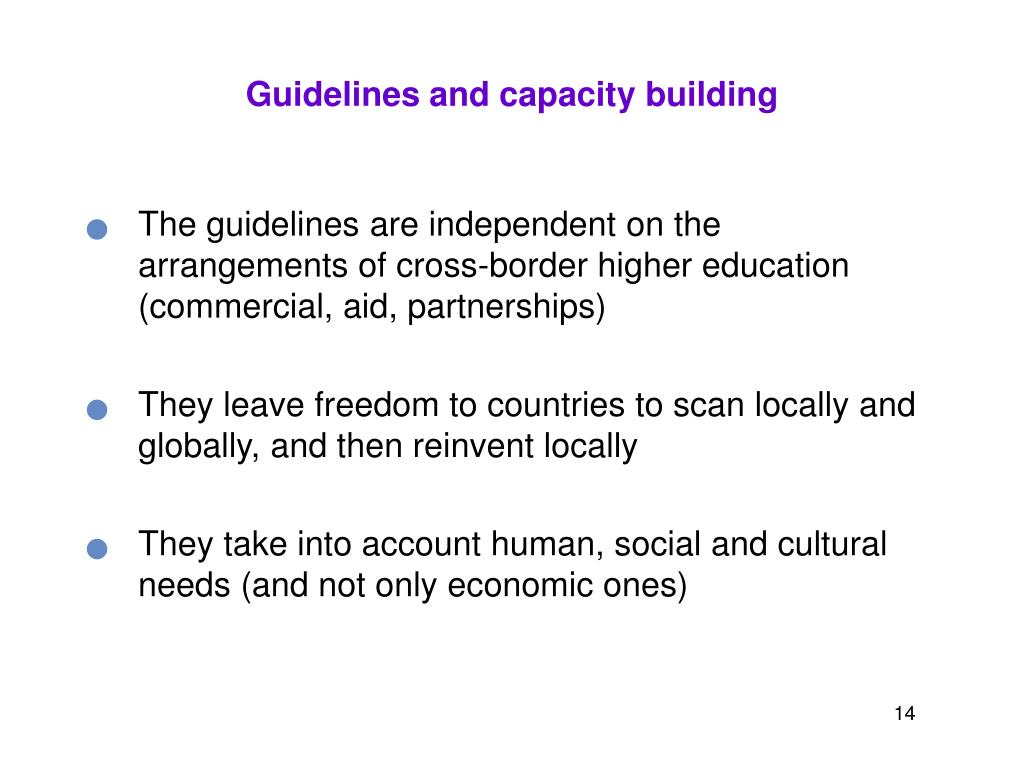Guidelines and capacity building