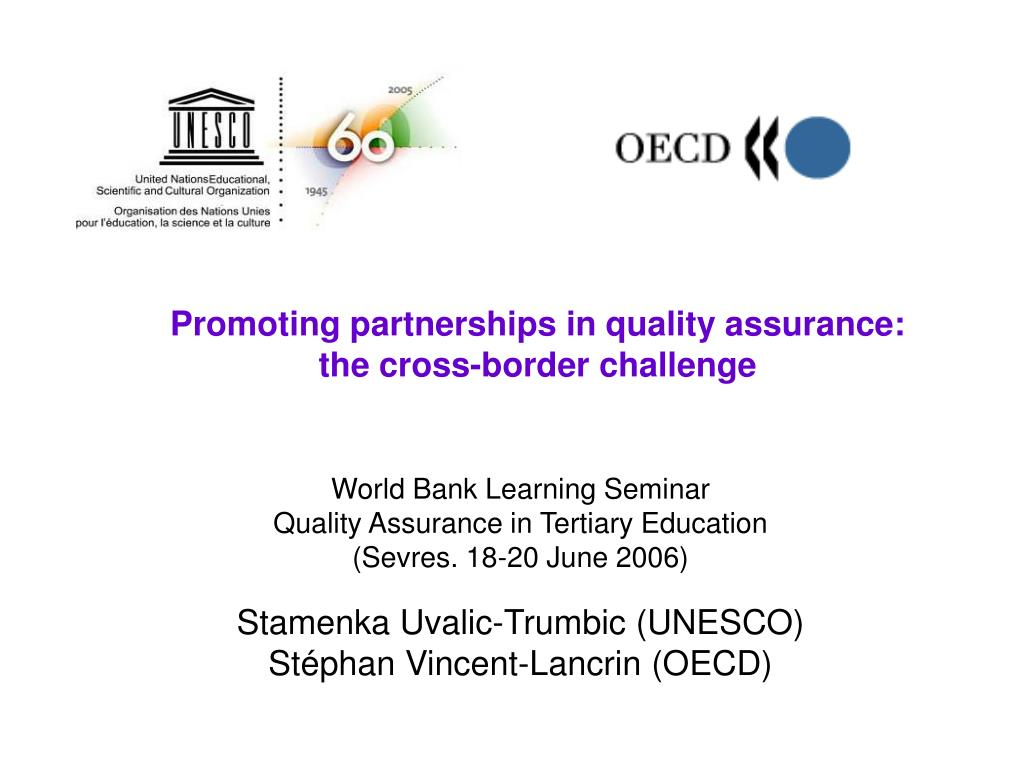 Promoting partnerships in quality assurance: