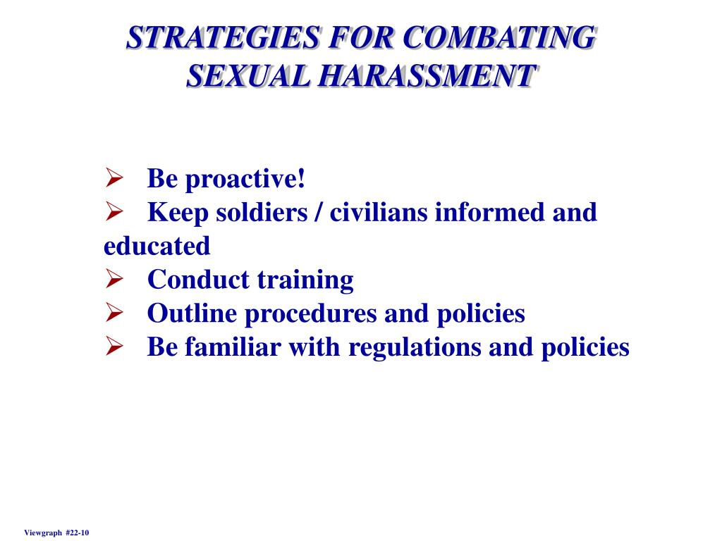 STRATEGIES FOR COMBATING SEXUAL HARASSMENT