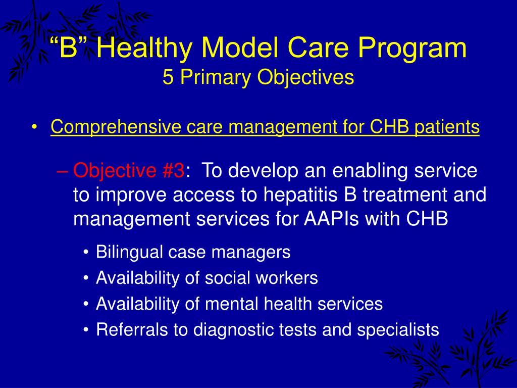 """B"" Healthy Model Care Program"