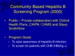 community based hepatitis b screening program 2000