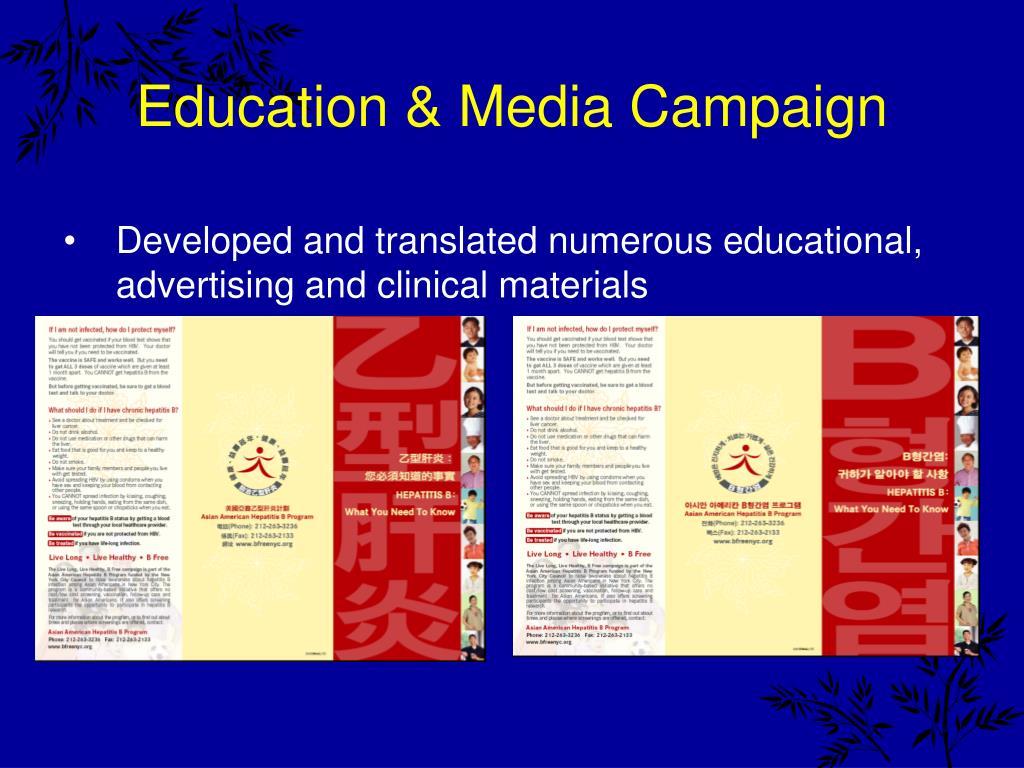 Education & Media Campaign
