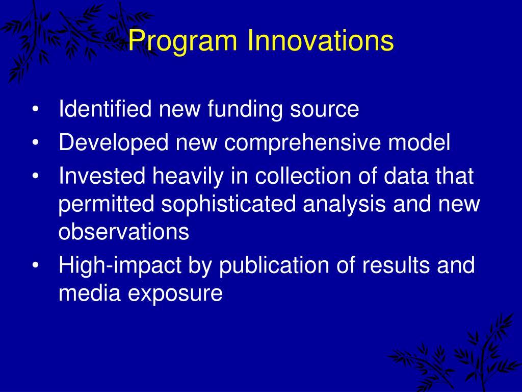 Program Innovations