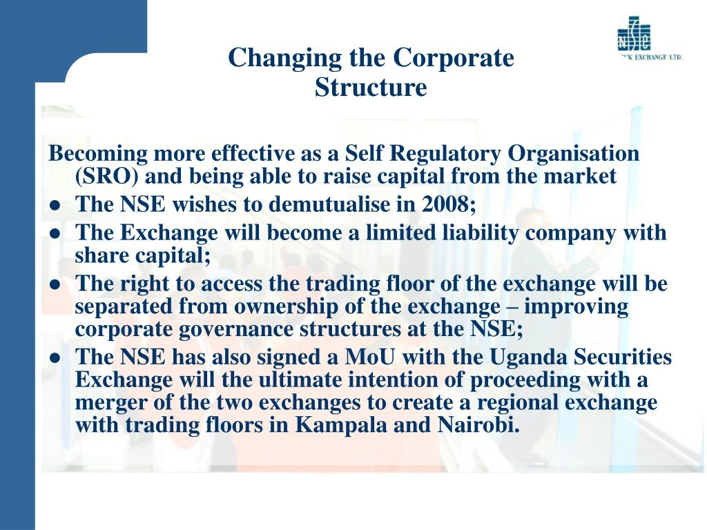 Changing the Corporate Structure