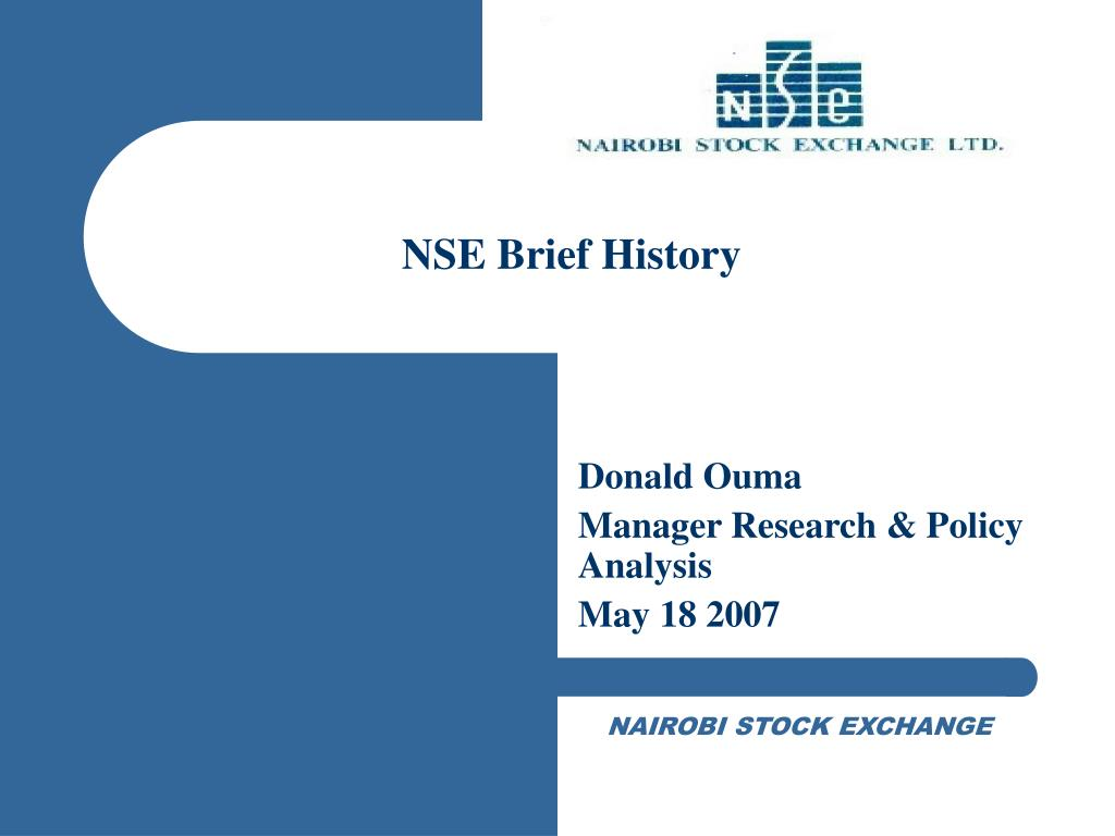 NSE Brief History