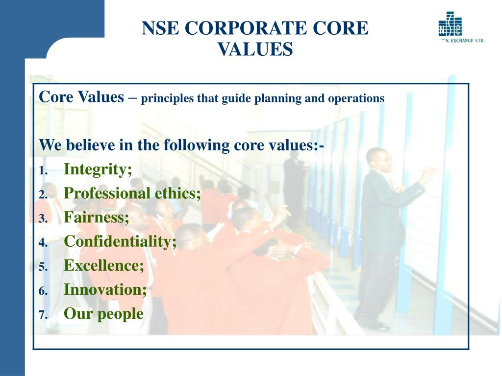 NSE CORPORATE CORE VALUES