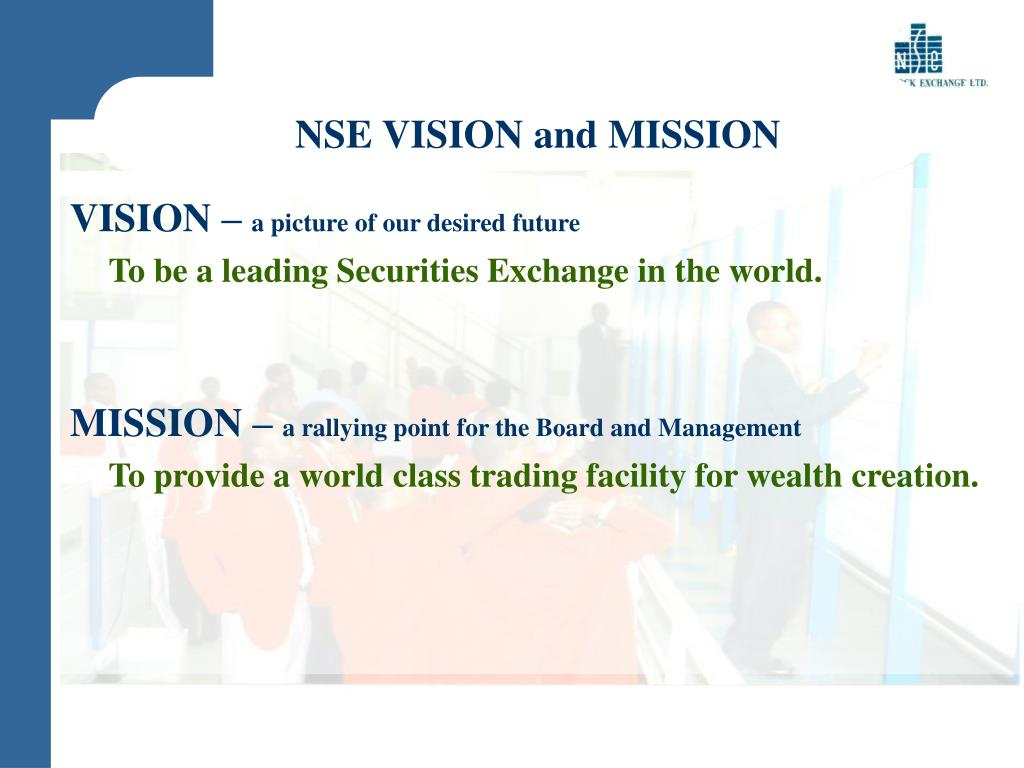 NSE VISION and MISSION