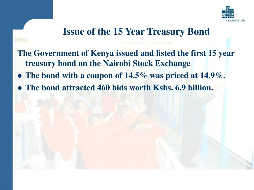 Issue of the 15 Year Treasury Bond