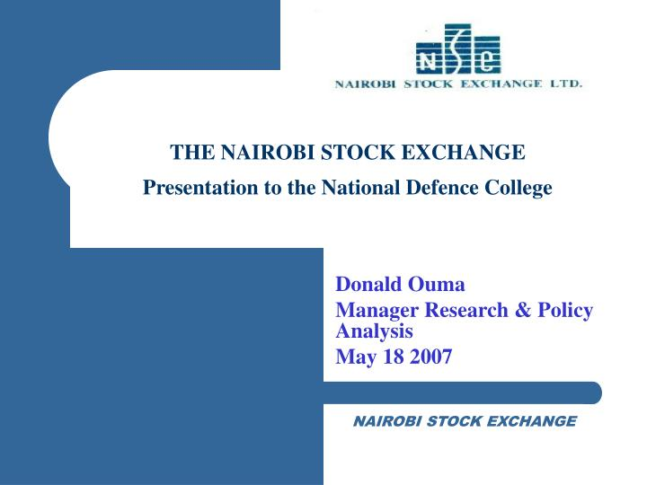 The nairobi stock exchange presentation to the national defence college
