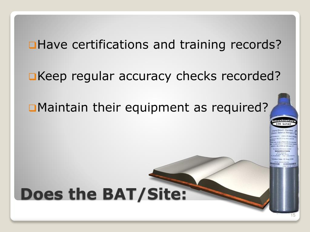 Have certifications and training records?