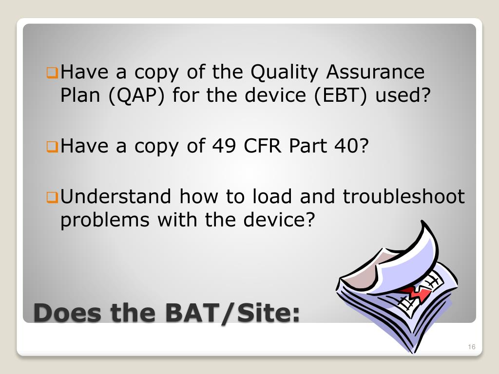 Have a copy of the Quality Assurance Plan (QAP) for the device (EBT) used?
