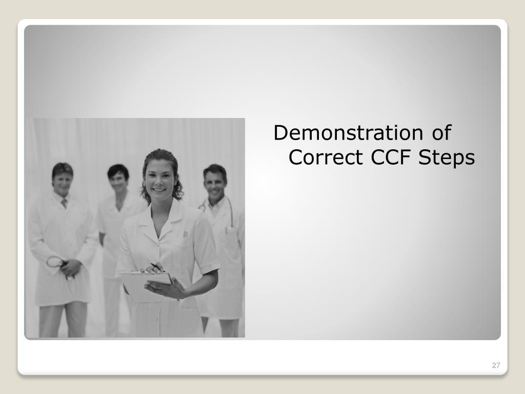 Demonstration of Correct CCF Steps