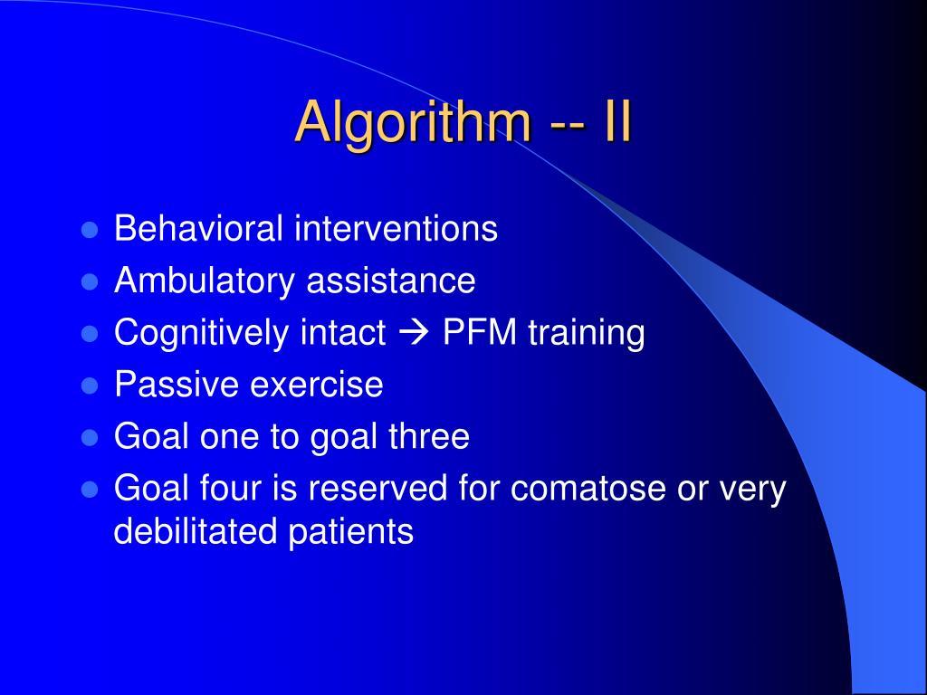 Algorithm -- II
