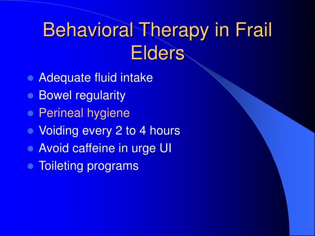 Behavioral Therapy in Frail Elders