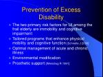 prevention of excess disability