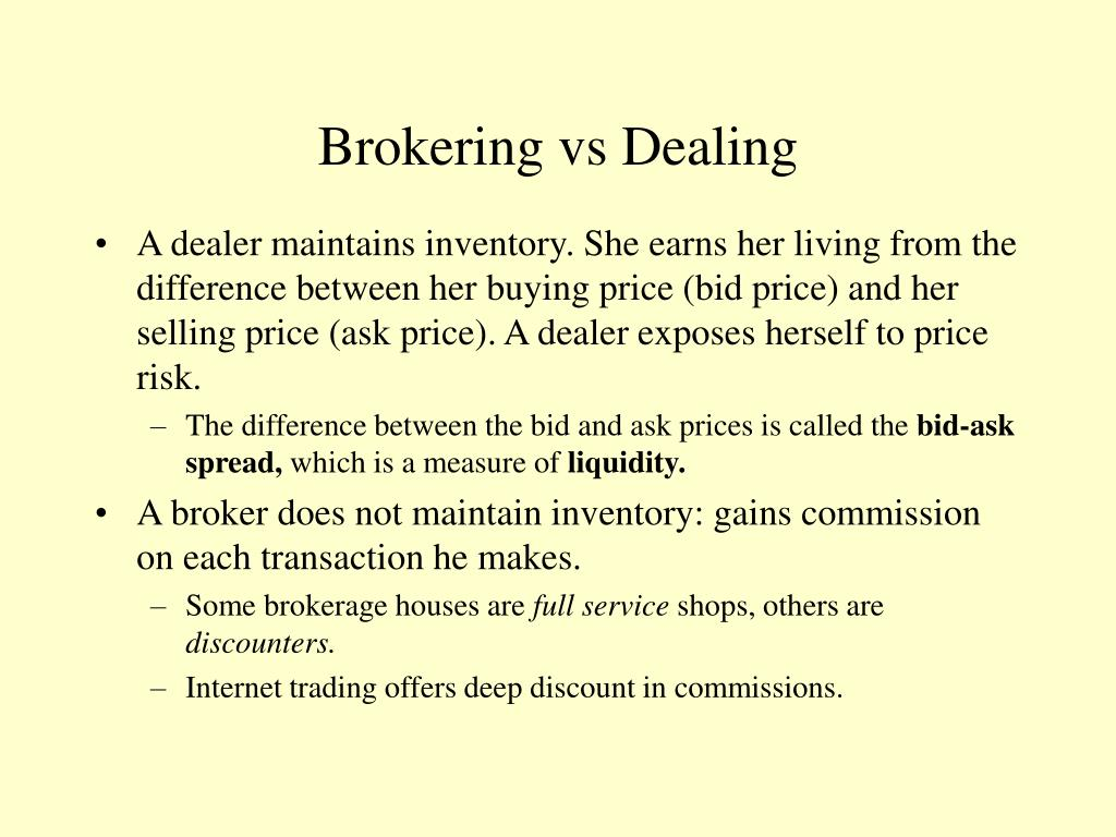 Brokering vs Dealing