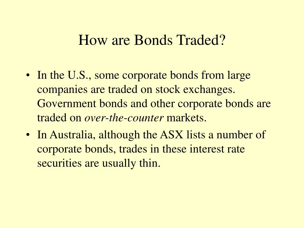 How are Bonds Traded?