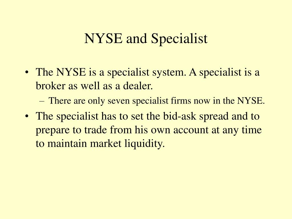 NYSE and Specialist