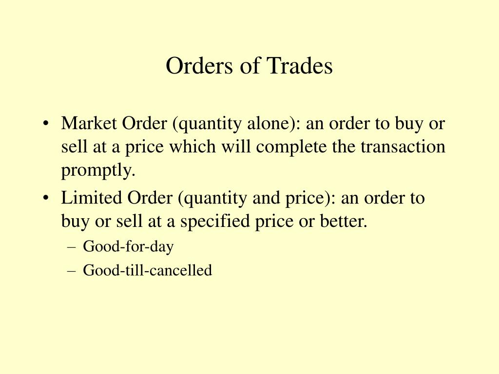 Orders of Trades