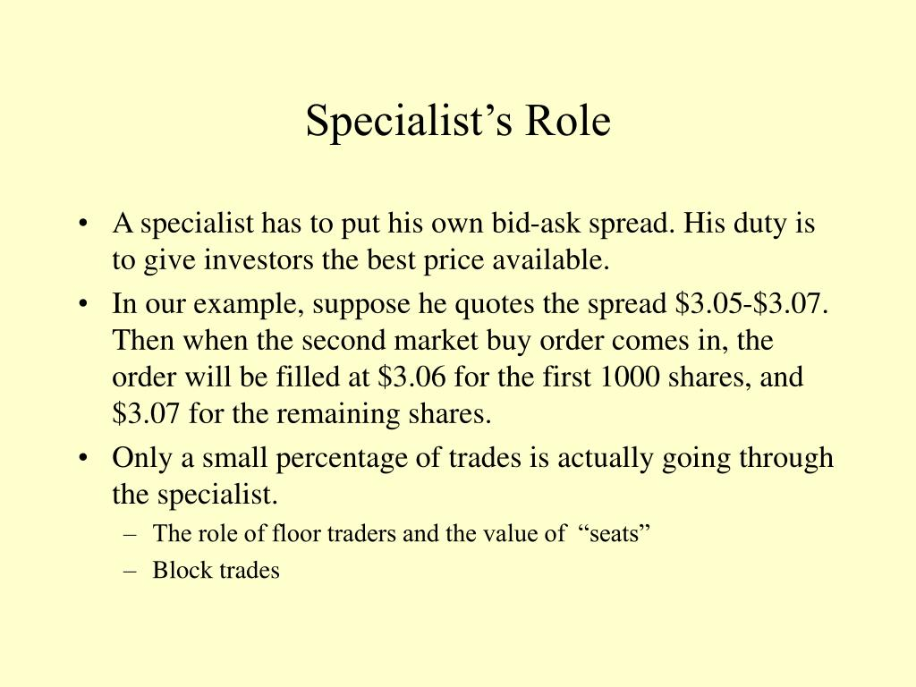 Specialist's Role