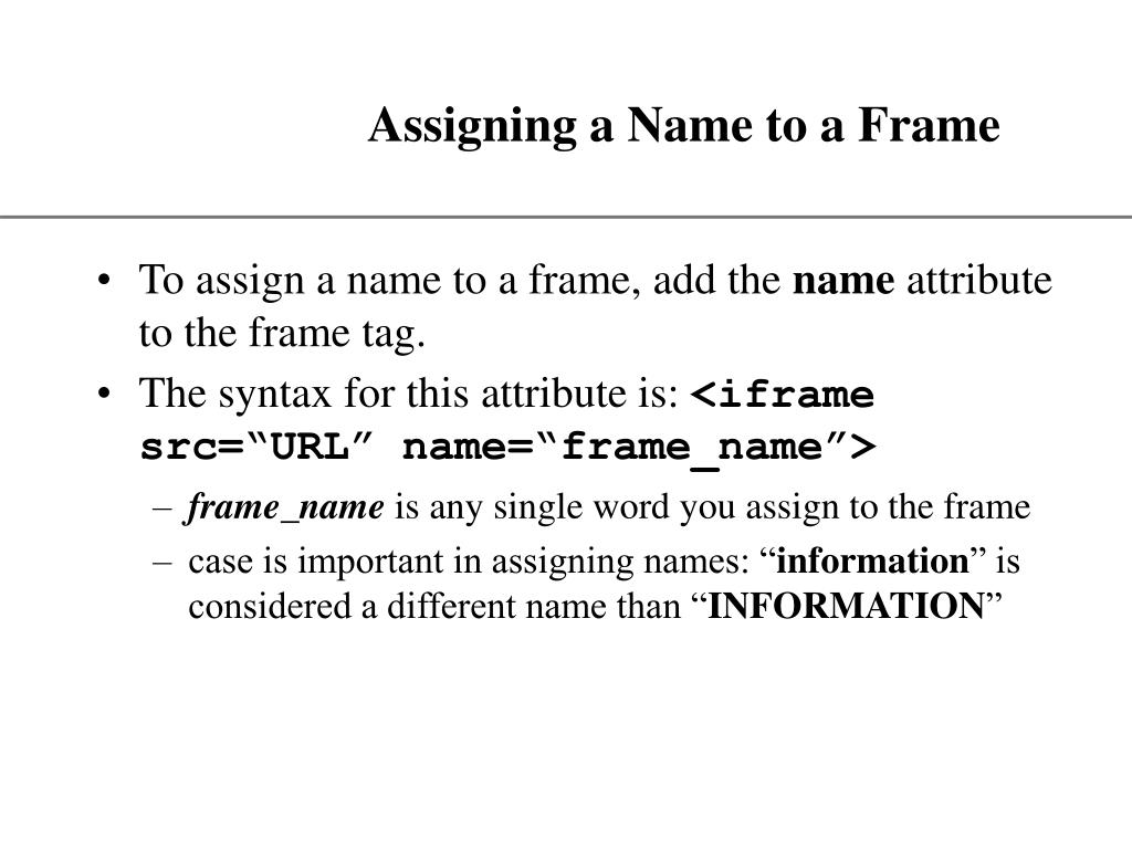 Assigning a Name to a Frame