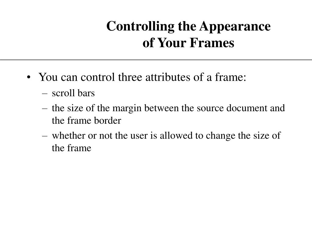 Controlling the Appearance