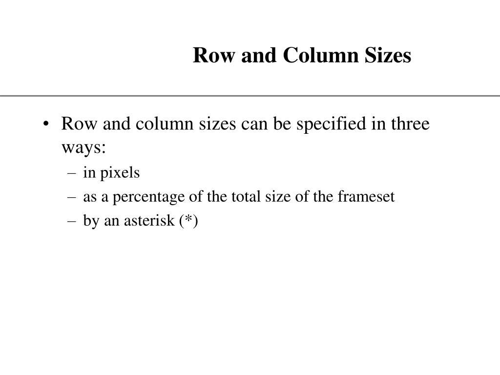 Row and Column Sizes