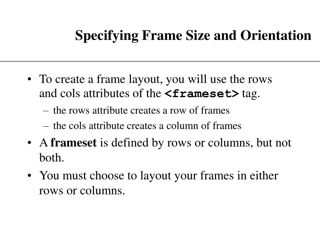 Specifying Frame Size and Orientation