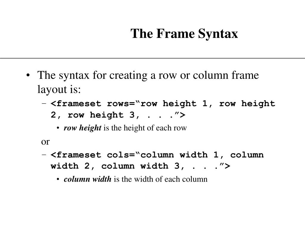 The Frame Syntax