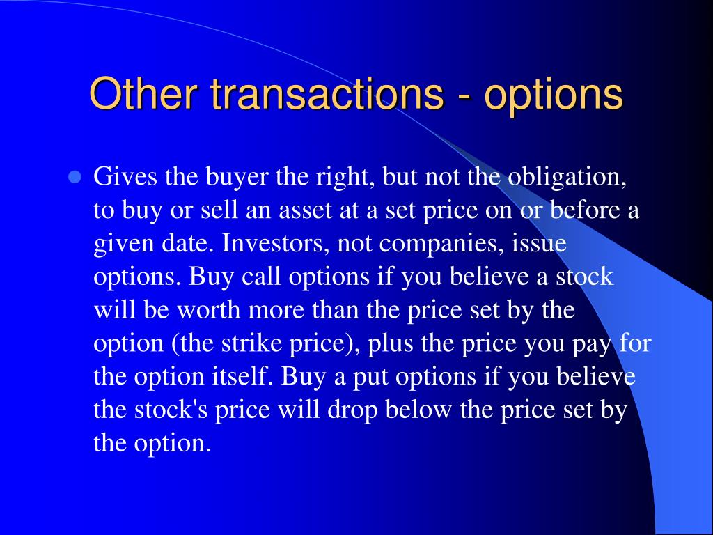 Other transactions - options