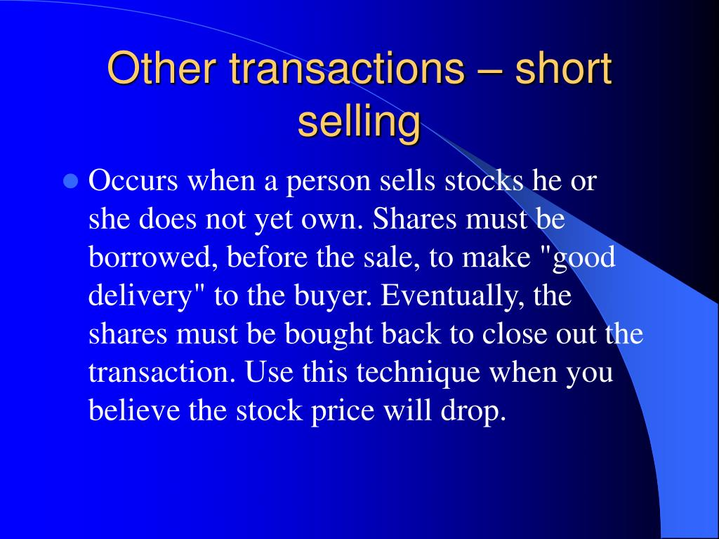 Other transactions – short selling
