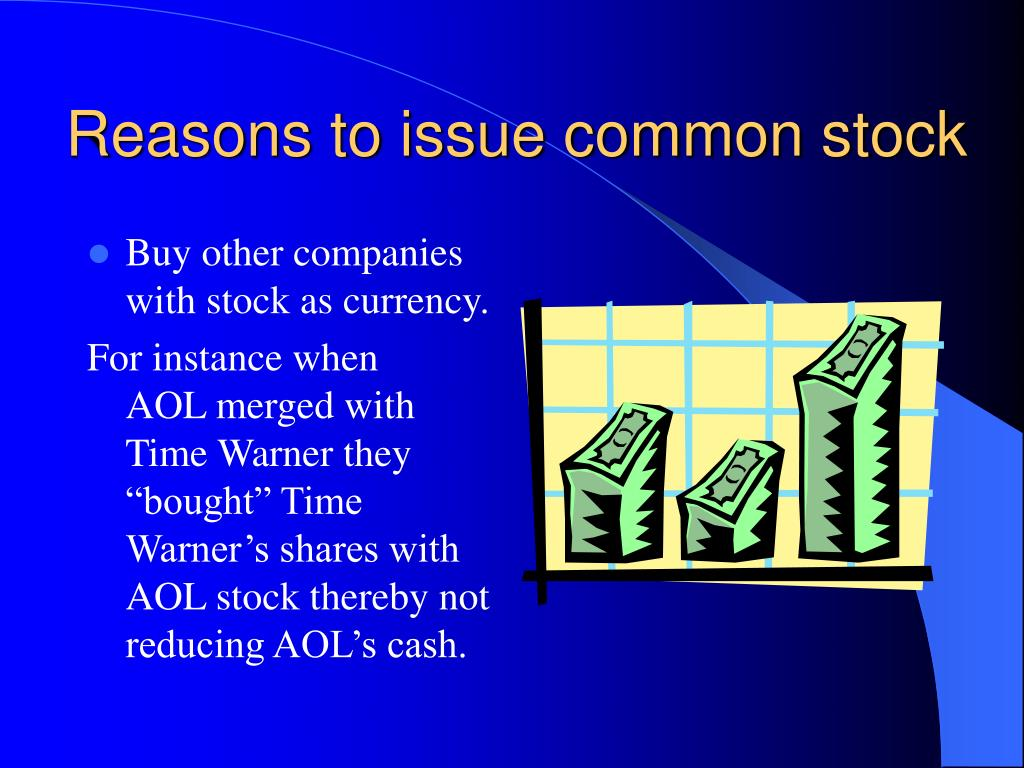 Reasons to issue common stock