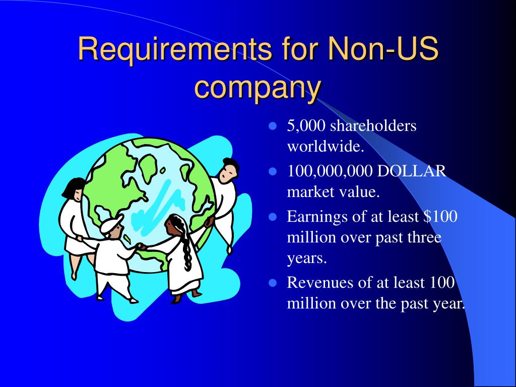 Requirements for Non-US company