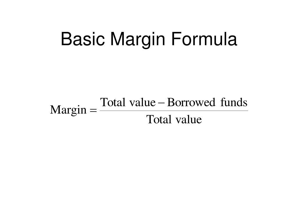 Basic Margin Formula