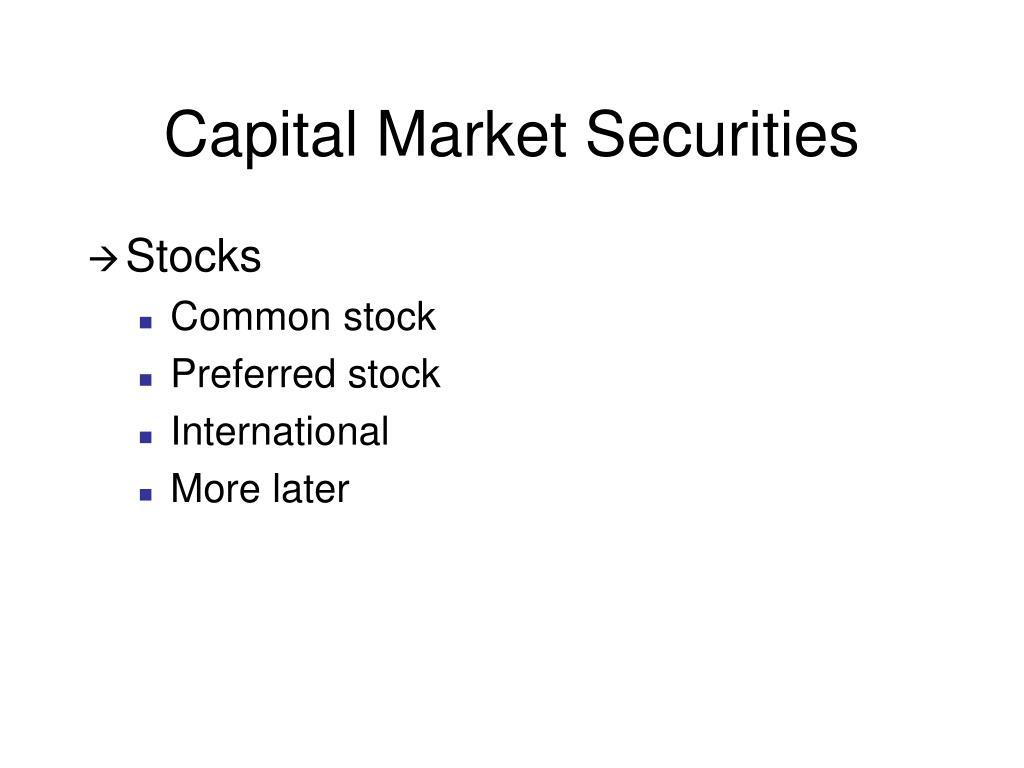 Capital Market Securities