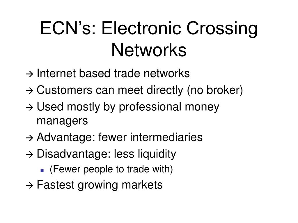 ECN's: Electronic Crossing Networks