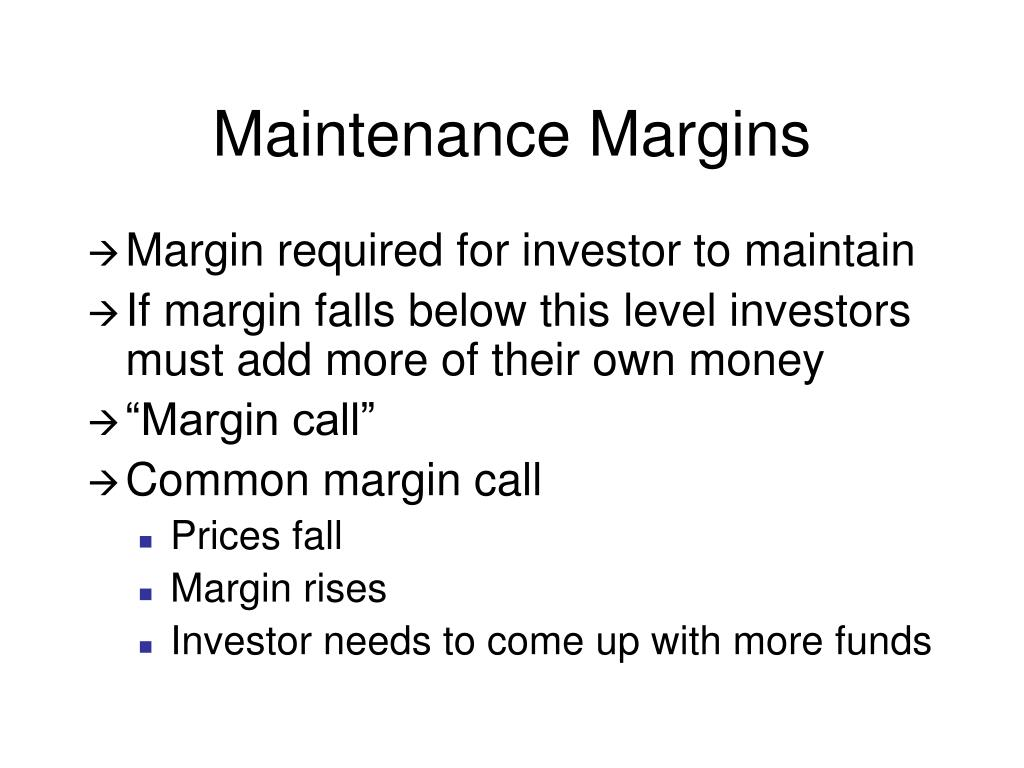 Maintenance Margins