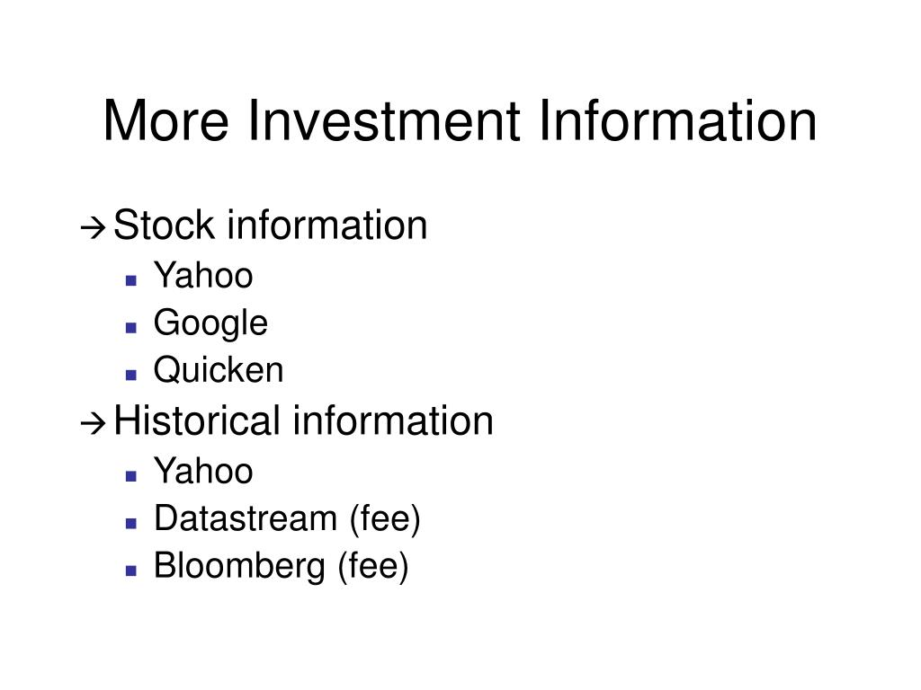More Investment Information