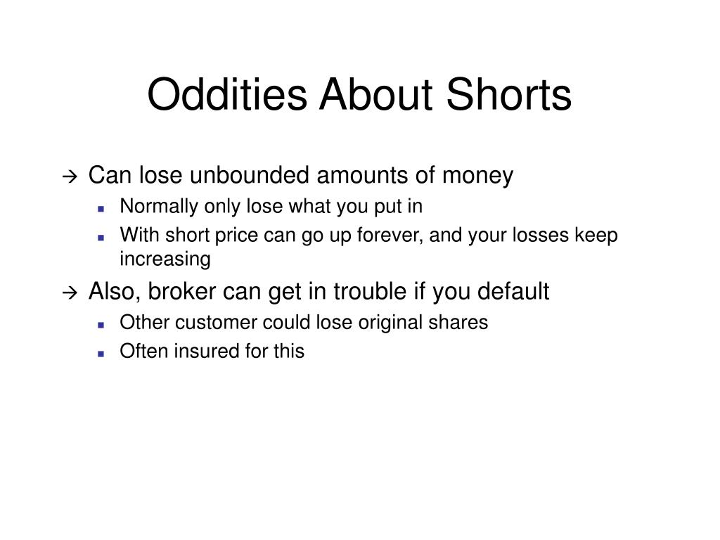 Oddities About Shorts