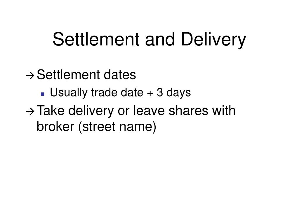 Settlement and Delivery