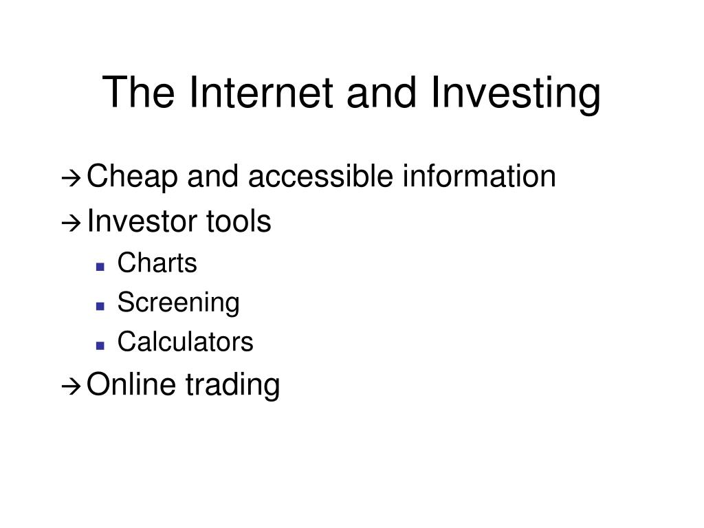 The Internet and Investing