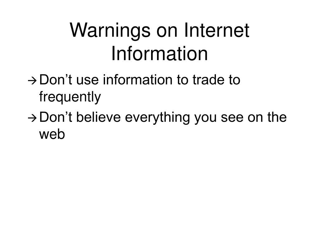 Warnings on Internet Information