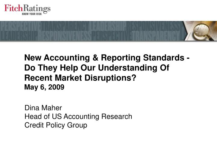 New Accounting & Reporting Standards -