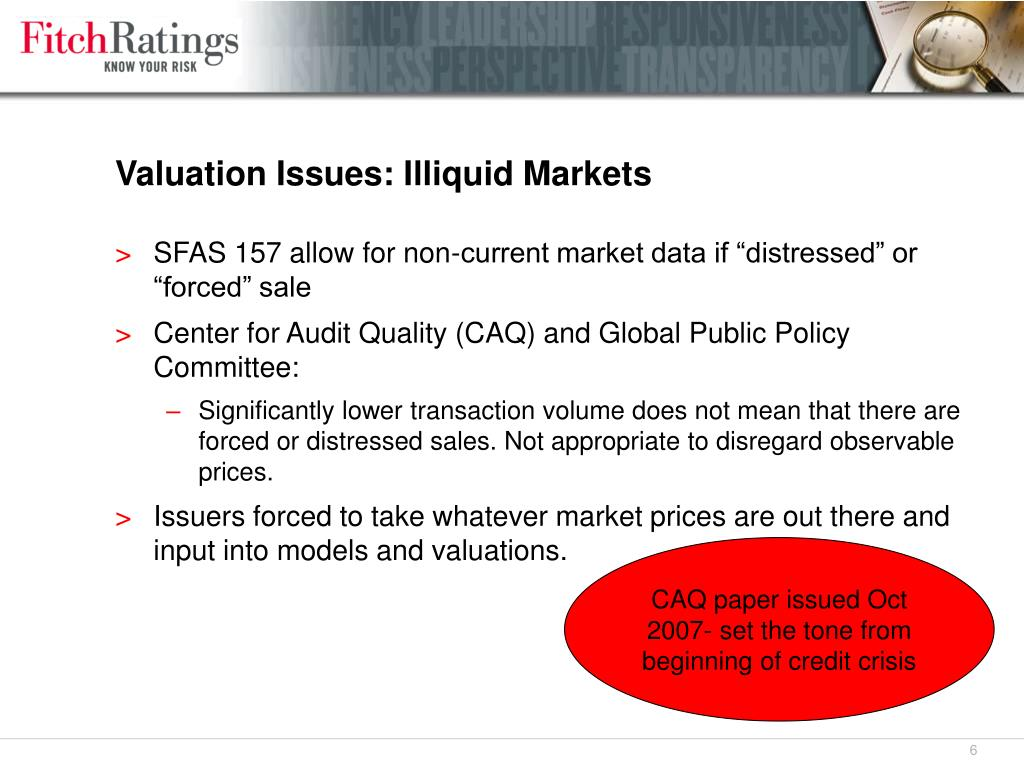 Valuation Issues: Illiquid Markets