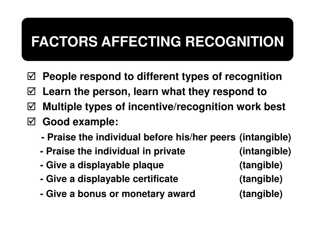 FACTORS AFFECTING RECOGNITION