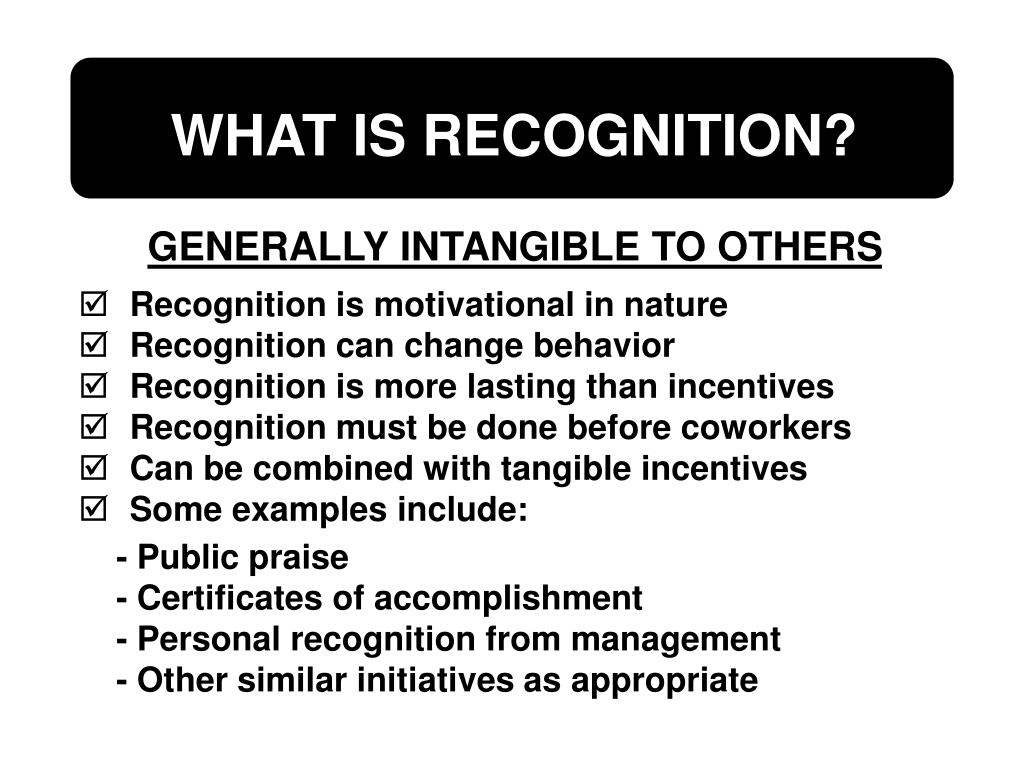 Recognition is motivational in nature