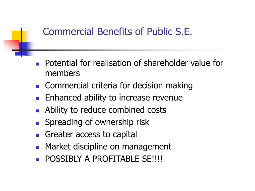Commercial Benefits of Public S.E.